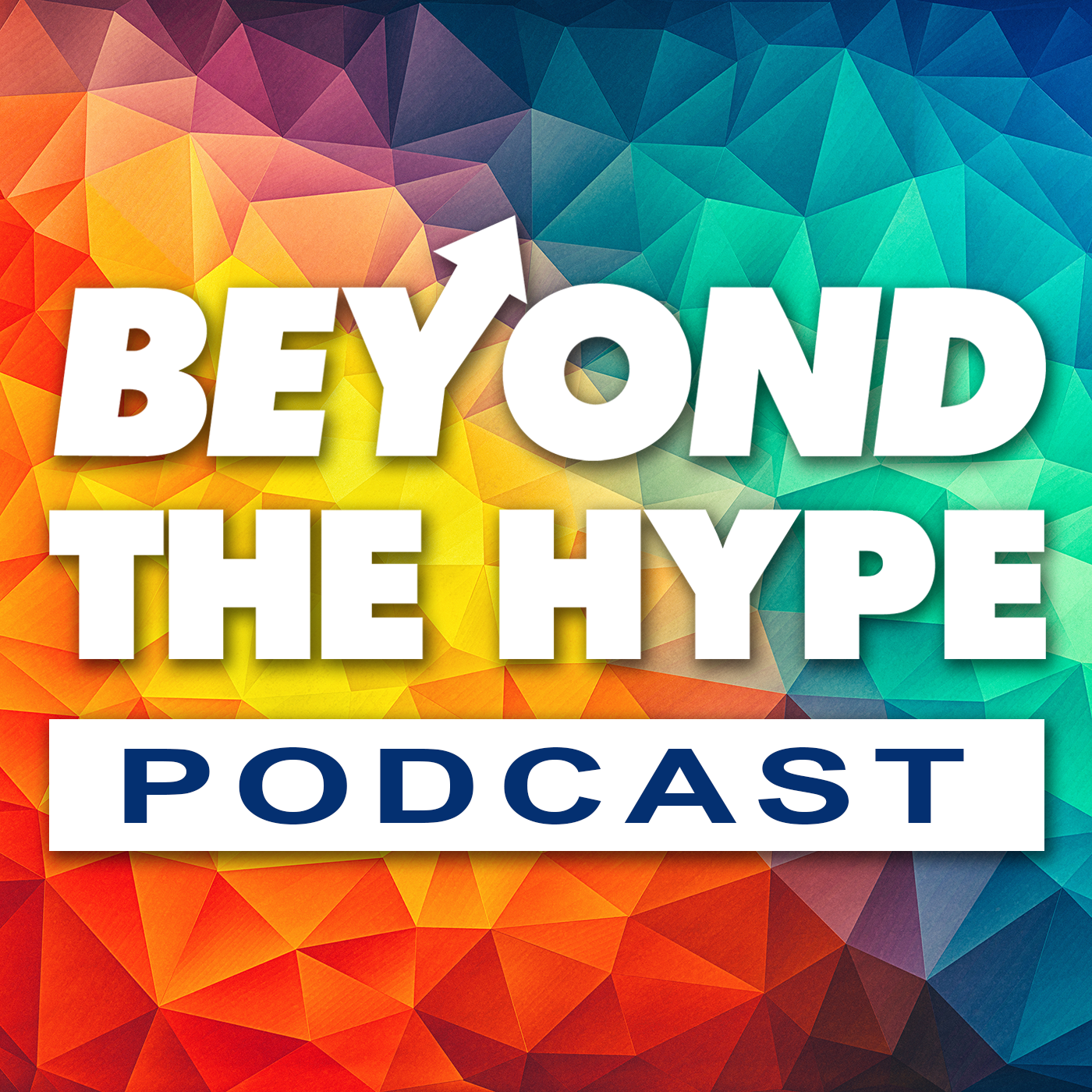 Beyond The Hype